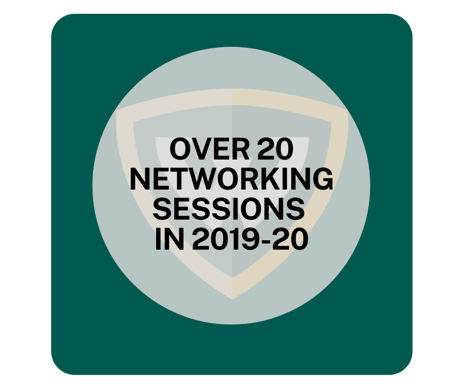 Over 20 Networking Sessions in 2019-20